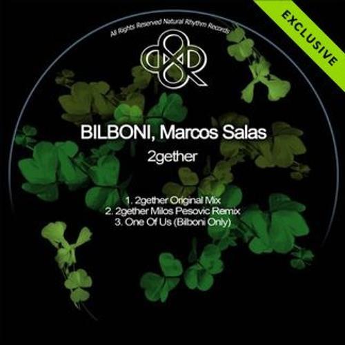 BILBONI, Maroc Salas - 2gether (Original Mix) [Natural Rhythm] Preview