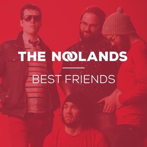 The Noolands: Best Friends Playlist