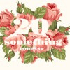 # 1 | 20 SOMETHING QUESTIONS