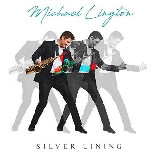 Michael Lington : Silver Lining