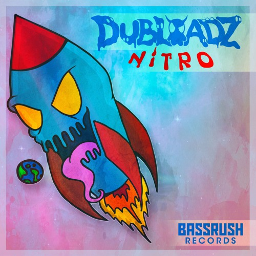 Dubloadz - Nitro [Bassrush Records]