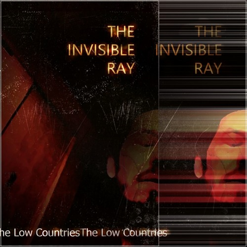 The Invisible Ray [2018 Remaster]