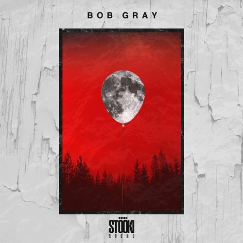 Stooki Sound - Bob Gray