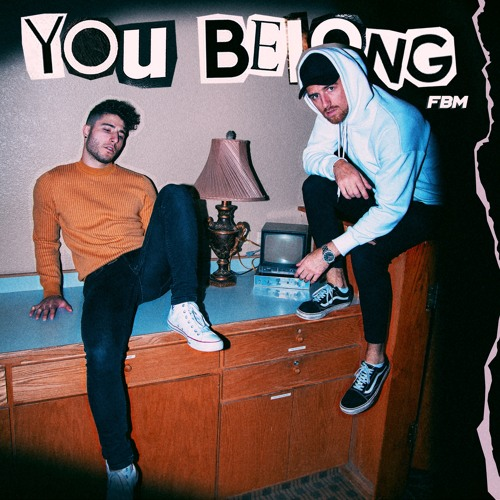 You Belong - Fly By Midnight