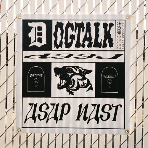 D33J - DOGTALK (FT. A$AP NAST)