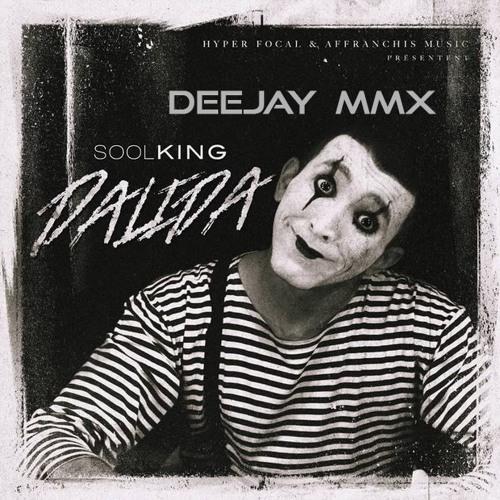 Soolking - Dalida (Deejay MMX)