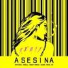 ASESINA REMIX - BRYTIAGO FT DARELL DADDY YANKEE OZUNA ANUEL AA Portada del disco