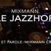 Le Mix Jazz - Hop Définition Par Mixmann
