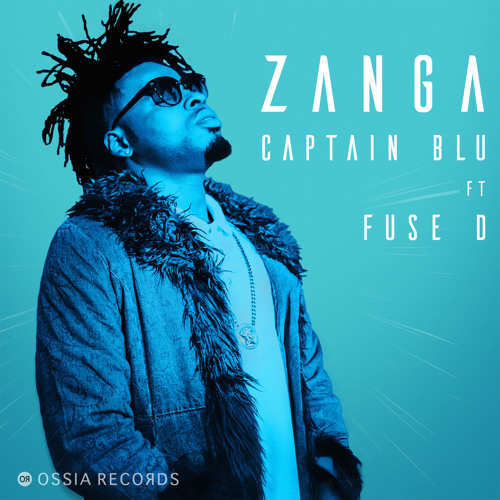 Captain Blu - Zanga feat. Fuse D