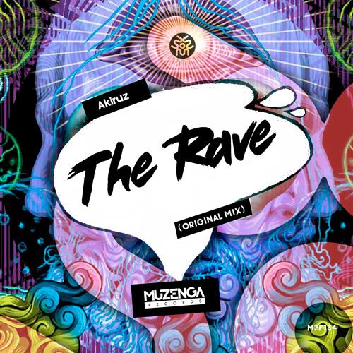 Akiruz - The Rave (Original Mix)