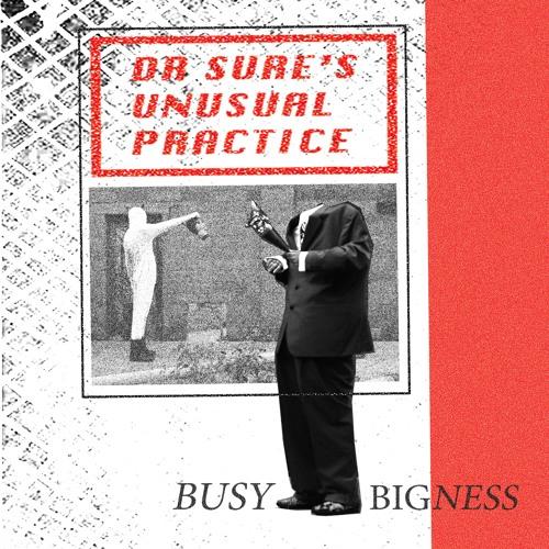 Dr Sure's Unusual Practice - Busy Bigness
