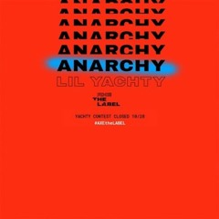 Lil Yachty & LilFndi - ANARCHY (LATE ENTRY)