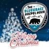 The Bluegrass Gospel Hour Christmas 2018 (1, 11/21) #496