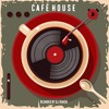 Cafe House - Jazzy House Mix (2018)
