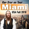 Miami - How To Be Your True Self - Rav Dror on Tour 2018 USA
