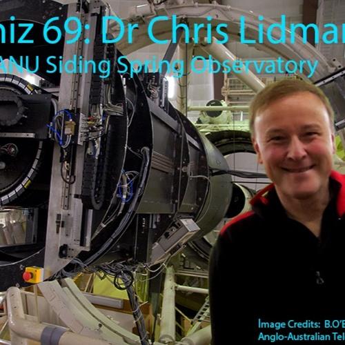 Astrophiz69: Dr Chris Lidman's Accelerating Universe