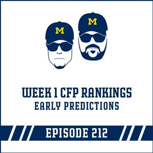 Week 1 CFP Rankings & Early Predictions: Episode 212