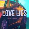 Love Lies Shevv Ft Khalid And Normani Shevv Remix Mp3