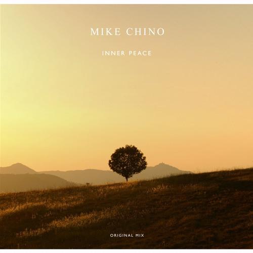 Mike Chino - Inner Peace (Original Mix)