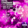 Digital Commandos - What The Radio Won't Play [OUT NOW!!! http://bit.ly/STM-46]