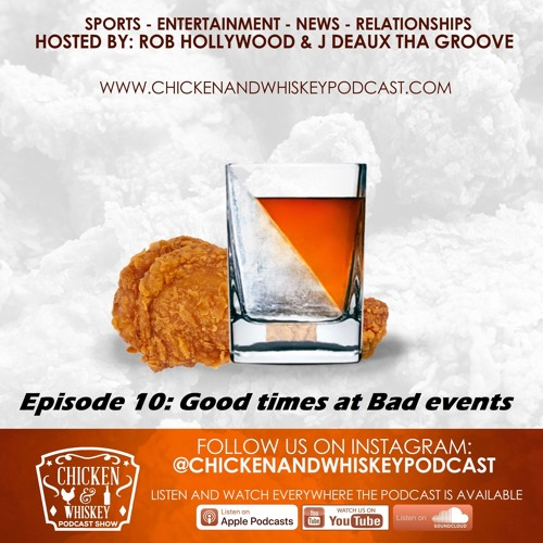 Episode 10 - Good times at bad events
