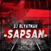 DJ Blyatman - Sapsan