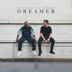 Martin Garrix feat. Mike Yung - Dreamer