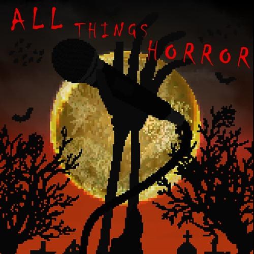 All Things Horror #3 Steven Jenkins Part One