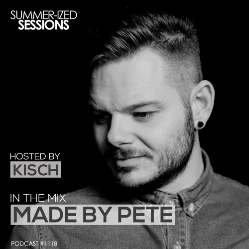 Summer-ized Sessions Podcast 11/18 feat. Made By Pete