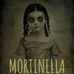 MORTINELLA (Estreno)