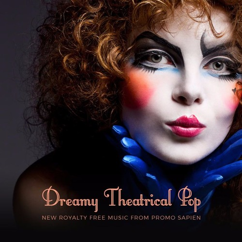 Dreamy Theatrical Pop - Royalty Free Music