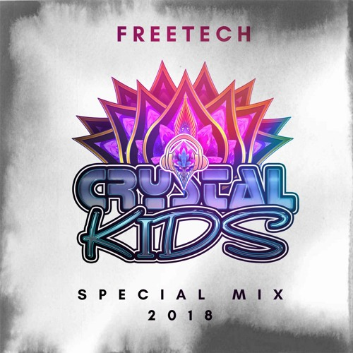 FREETECH - Crystal Kids Special Mix 2018
