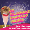 #214 - Que diva pop eu sou? (feat. Lorelay Fox)