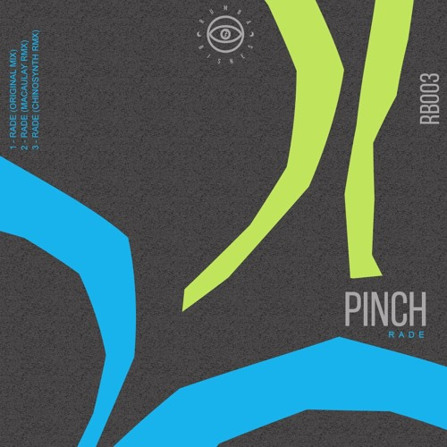 Pinch - Rade (Original Mix)