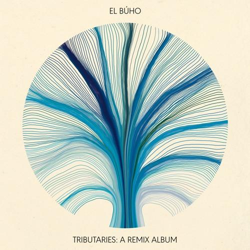 El Buho - Tributaries: A Remix Album [SINGLES]