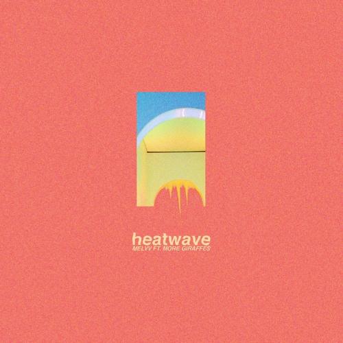 Heatwave (feat. More Giraffes)