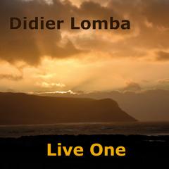 Didier LOMBA - Live Too