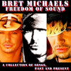 Bret Michaels-Menace To Society (Songs Of Life)