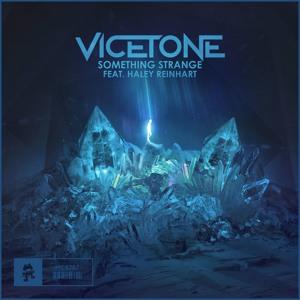Vicetone ft  Haley Reinhart - Something Strange [MONSTERCAT]