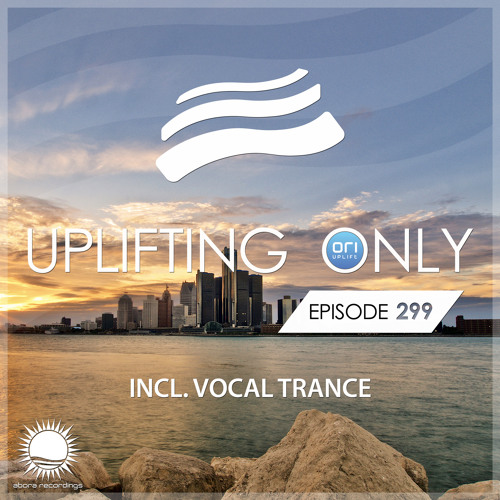 Uplifting Only 299 (Nov 1, 2018) [incl. Vocal Trance]