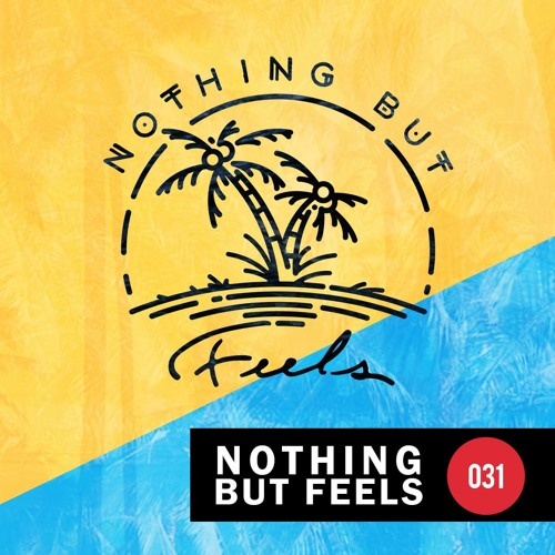 Nothing But Feels: 031 || Moochie [Hosted By Yenny]