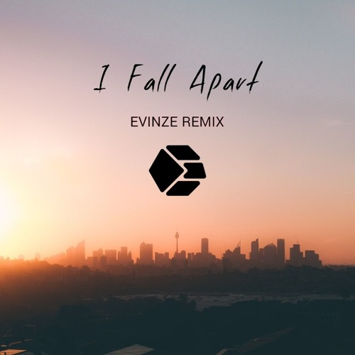 I Fall Apart Remix: Post Malone - I Fall Apart (Evinze Remix) By Evinze