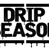 Drip Season Ft. Bgm Huncho ft . Six9ine Shun