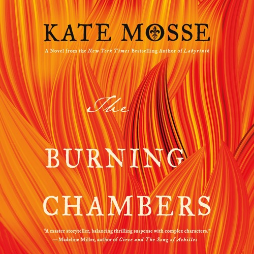 The Burning Chambers by Kate Mosse, audiobook excerpt