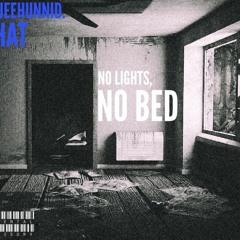 BlueeHunnid.Phat - No Lights, No Bed