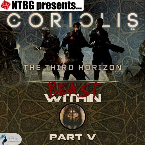 Coriolis: Beast Within Part 5