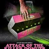 Attack Of The Killer Donuts Movie Review Mp3