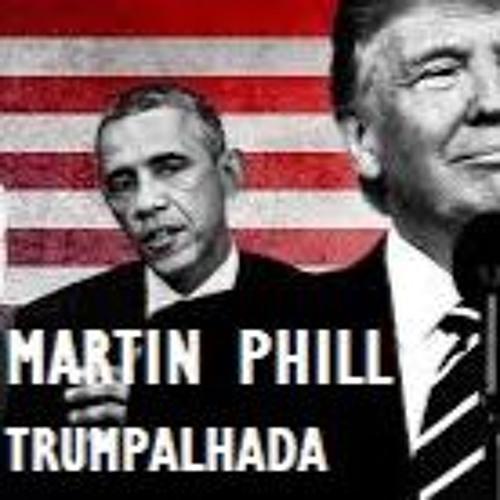 Martin Phill - TRUMPalhada (Original Mix)