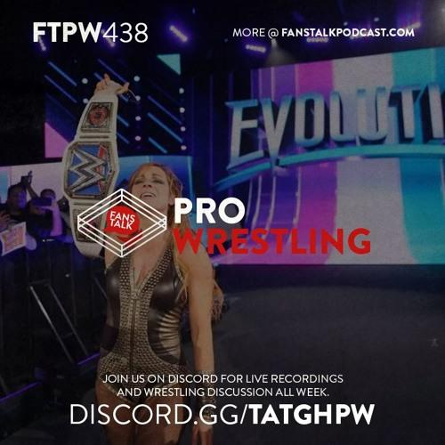 FTPW438 - WWE Evolution Recap and Review