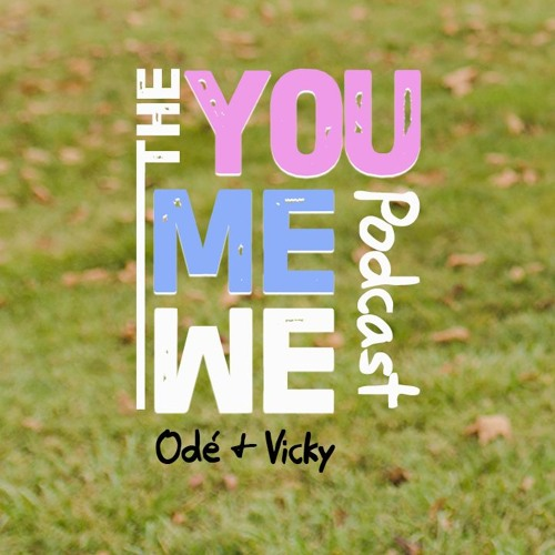 The You Me We Podcast